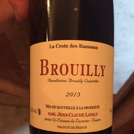 Jean-Claude Lapalu La Croix des Rameaux Brouilly Gamay 2013
