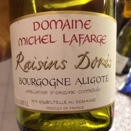 Domaine Michel Lafarge Raisins Dorés Bourgogne Aligoté  2015