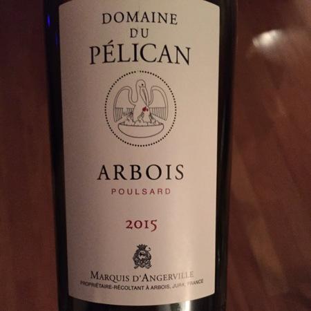 Domaine Marquis d'Angerville Domaine du Pélican Arbois Poulsard  2015