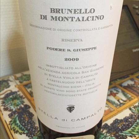 Stella di Campalto Podere San Giuseppe  Riserva Brunello di Montalcino Sangiovese 2009