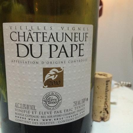 Éric Texier Vieilles Vignes Châteauneuf-du-Pape Red Rhone Blend 2014