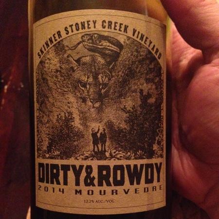 Dirty & Rowdy Skinner Stoney Creek Vineyard Mourvedre 2016