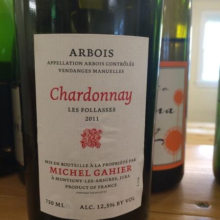 Michel Gahier La Fauquette Arbois Chardonnay 2011
