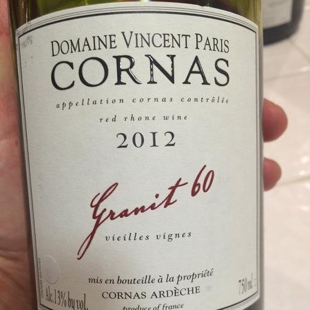 Domaine Vincent Paris Granit 60 Vieilles Vignes Cornas Syrah 2015
