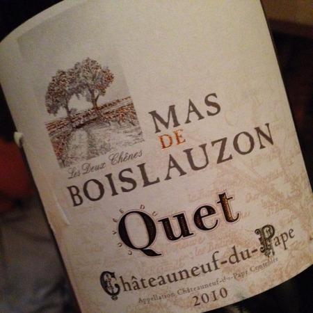Mas de Boislauzon Cuvée du Quet Châteauneuf-du-Pape Red Rhone Blend 2010