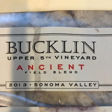Bucklin Old Hill Ranch Ancient Field Blend Zinfandel 2013