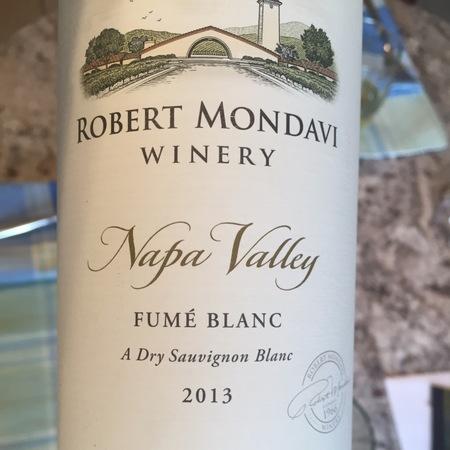 Robert Mondavi Winery Napa Valley Fumé Blanc A Sauvignon Blanc 2013