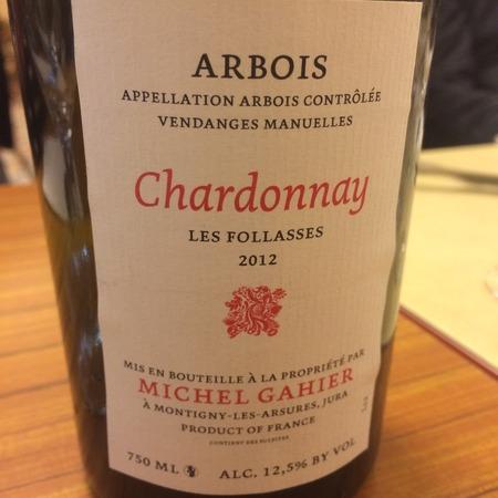 Michel Gahier La Fauquette Arbois Chardonnay 2012