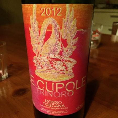 Tenuta di Trinoro Le Cupole Rosso Toscana Red Blend 2012
