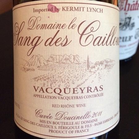 Domaine le Sang des Cailloux Cuvée Doucinello Vacqueyras Red Rhone Blend 2014
