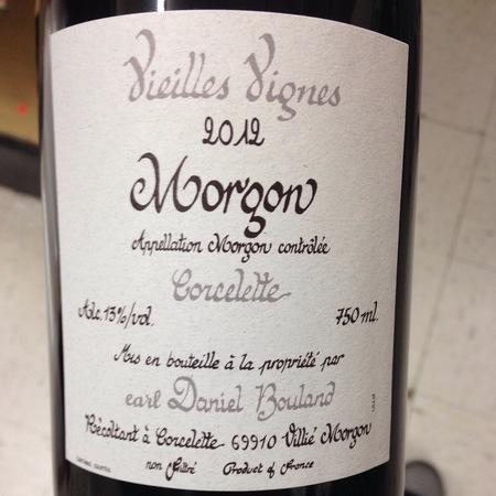 Daniel Bouland Vieilles Vignes Corcelette Morgon Gamay 2015