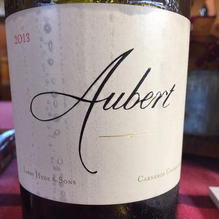 Aubert Larry Hyde & Sons Chardonnay 2013