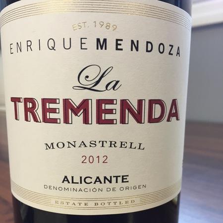Bodegas Enrique Mendoza La Tremenda Alicante Monastrell 2014