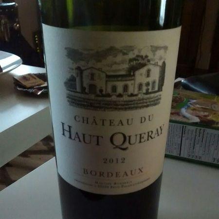 Château du Haut Queray Red Bordeaux Blend 2016