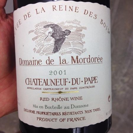 Domaine de la Mordorée La Reine des Bois Châteauneuf-du-Pape Red Rhone Blend 2001
