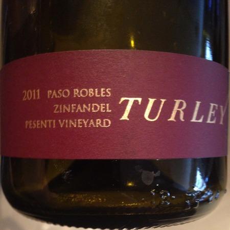 Turley Pesenti Vineyard Zinfandel 2015