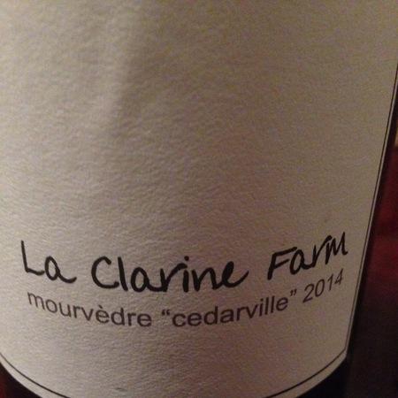 """La Clarine Farm """"Cedarville"""" Mourvèdre 2014"""