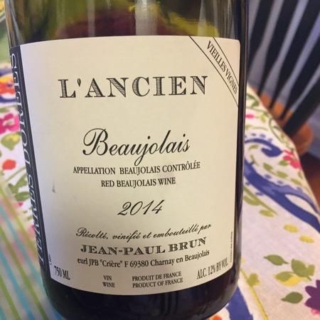 Domaine des Terres Dorées (Jean-Paul Brun) L'Ancien Vieilles Vignes Beaujolais Gamay 2015