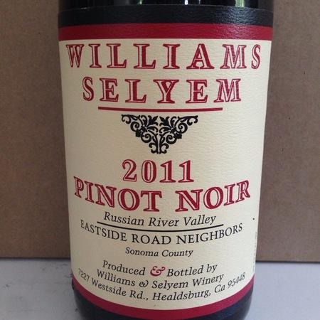 Williams Selyem Eastside Road Neighbors Pinot Noir 2011