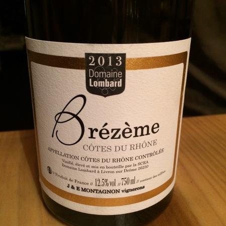 Domaine Lombard Brezeme Cotes du Rhone Grenache Blend 2016
