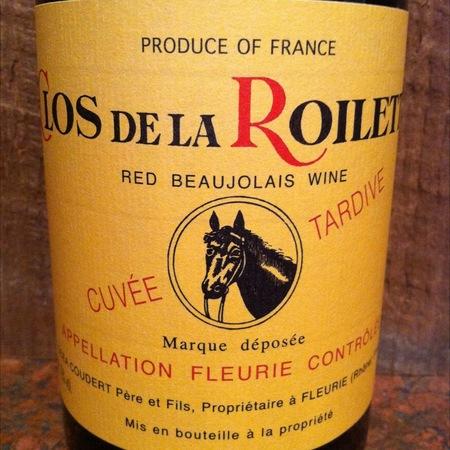 Clos De La Roilette Cuvée Tardive Fleurie Gamay 2016