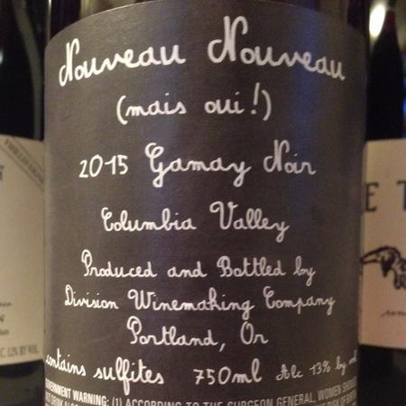 Division Winemaking Company Nouveau Nouveau (mas oui!) Gamay Noir 2017