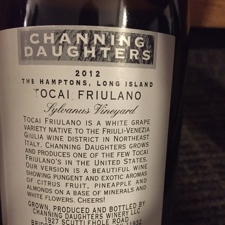 Channing Daughters Sylvanus Vineyard Tocai Friulano 2012