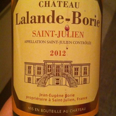Château Lalande-Borie Saint-Julien Red Bordeaux Blend 2012