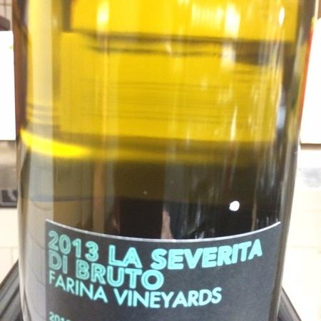 Scholium Project La Severità di Bruto Farina Vineyards Sauvignon Blanc 2013