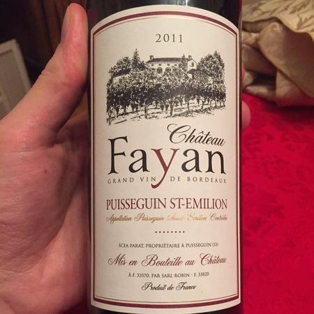 Château Fayan Puisseguin-St. Émilion Red Bordeaux Blend 2011