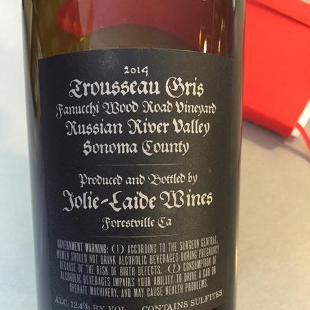 Jolie-Laide Wines Fanucchi Wood Road Vineyard Trousseau Gris 2015