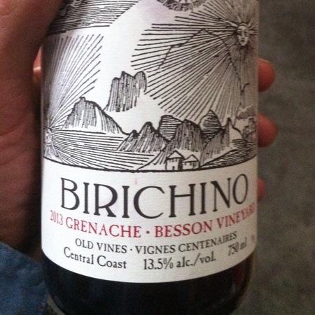 Birichino Old Vines Besson Vineyard Grenache 2013