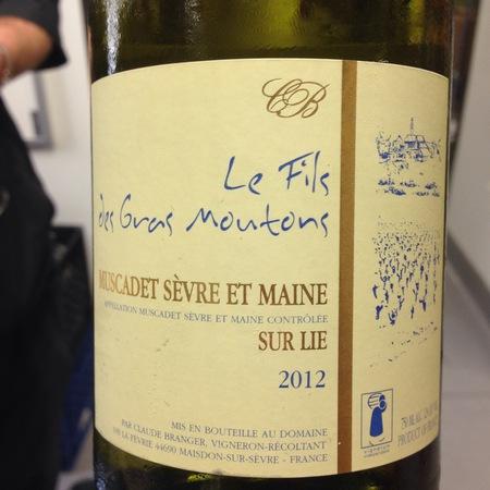 Domaine Claude Branger Le Fils des Gras Moutons Muscadet Sèvre-et-Maine Melon de Bourgogne 2016