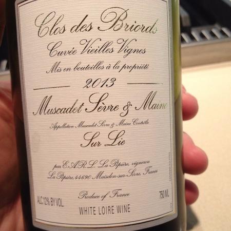 Domaine de la Pépière Clos des Briords Cuvée Vieilles Vignes Muscadet Sèvre & Maine Melon de Bourgogne 2015