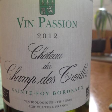 Château du Champ des Treilles Vin Passion Sémillon-Sauvignon Blanc Blend 2016
