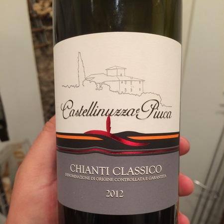 Castellinuzza e Piuca Chianti Classico Sangiovese Blend 2012