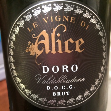 Le Vigne di Alice Doro Prosecco di Valdobbiadene Prosecco 2015