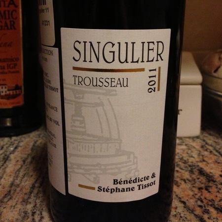 Bénédicte & Stéphane Tissot Singulier Trousseau 2015