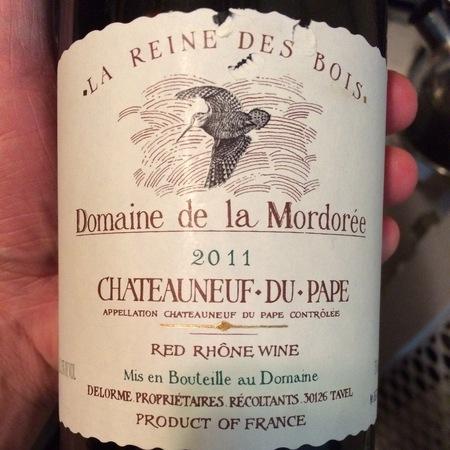 Domaine de la Mordorée La Reine des Bois Châteauneuf-du-Pape Red Rhone Blend 2015