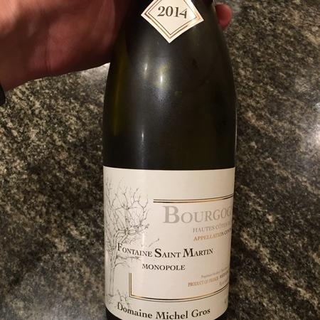 Domaine Michel Gros Fontaine Saint Martin monopole Chardonnay 2014