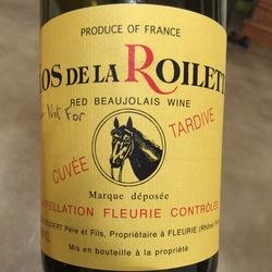 Clos de la Roilette Cuvée Tardive Fleurie Gamay