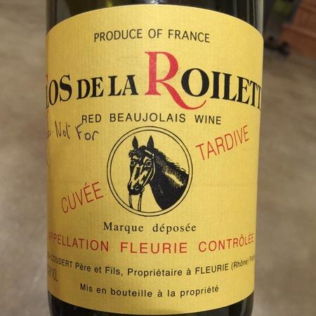 Clos De La Roilette Cuvée Tardive Fleurie Gamay 2014 (1500ml)