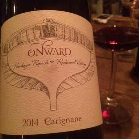 Onward Wines Hawkeye Ranch Carignane 2014