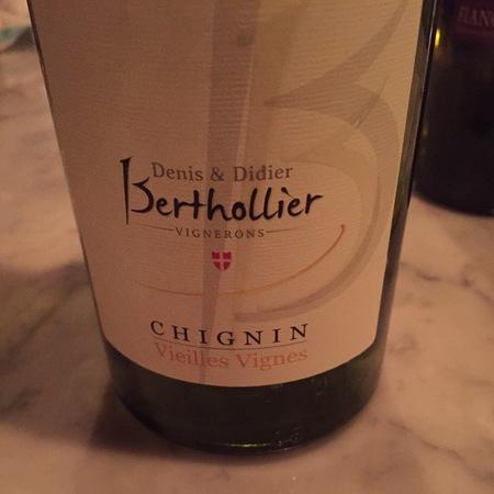 Denis et Didier Berthollier Vieilles Vignes Chignin Jacquère 2015