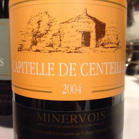 Clos Centeilles Capitelle de Centeilles Minervois Cinsault 2005