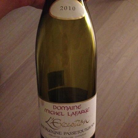 Domaine Michel Lafarge L'Exception Bourgogne Passetoutgrains Pinot Noir  Gamay  2010