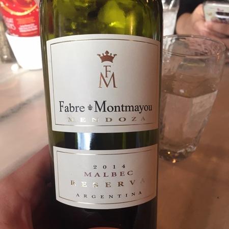 Fabre Montmayou Wines Reserva Mendoza Malbec  2014